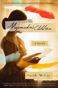 The Mapmaker's Children, by Sarah McCoy