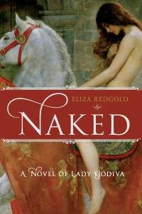 Naked, a Novel of Lady Godiva