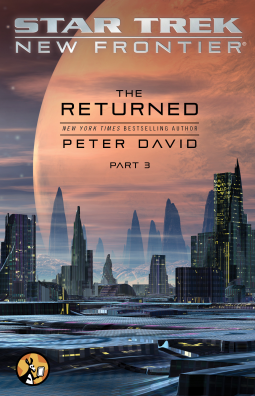 Star Trek New Frontier: The Returned, Part 3