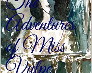 The Adventures of Miss Vulpe