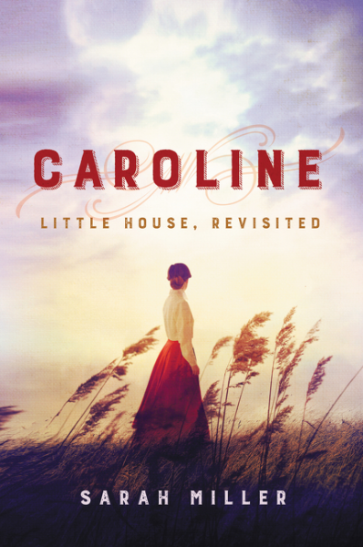 Caroline: Little House, Revisited