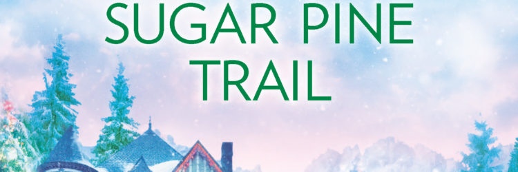 Sugar Pine Trail