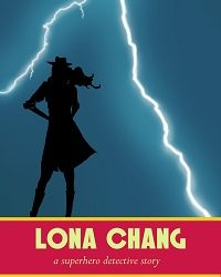 Lona Change: A Superhero Detective Story