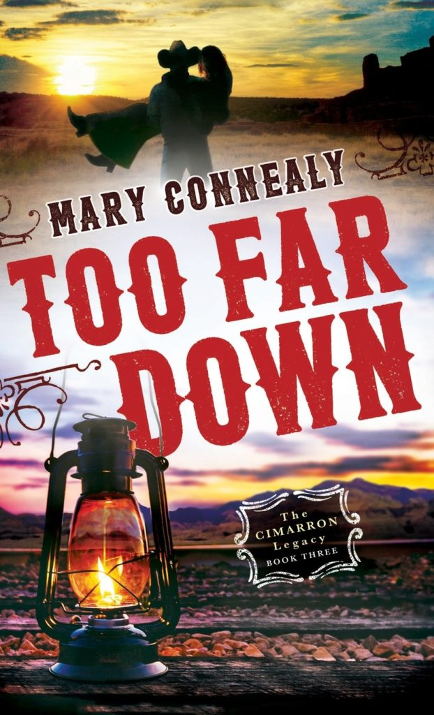 Too Far Down by Mary Connealy