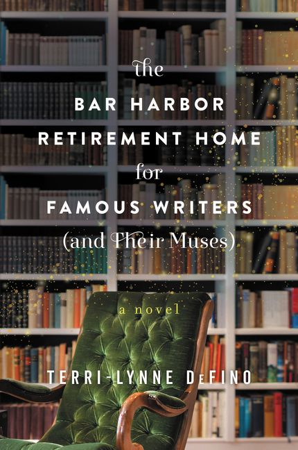 The Bar Harbor Retirement Home for Famous Writers (And Their Muses) cover