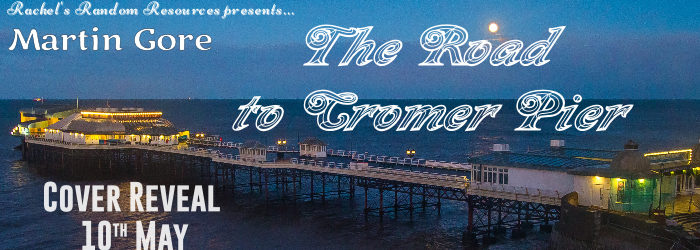 The Road to Cromer Pier - Cover Reveal