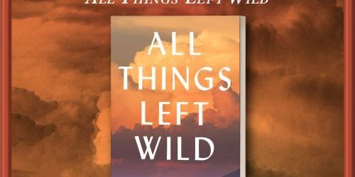 All Things Left Wild - giiveaway