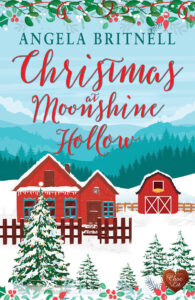 Christmas at Moonshine Hollow by Angela Britnell