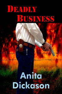 Cover Deadly Business by Anita Dickason